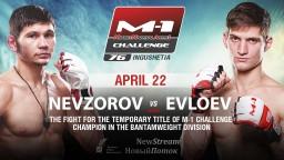 Чемпионский бой Алексея Невзорова и Мовсара Евлоева на турнире M-1 Challenge 76