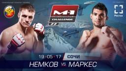Бой Виктора Немкова против Ронни Маркеса возглавит M-1 Challenge 77