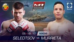 M-1 Challenge 77. Мозес Мурриета против Андрея Селедцова