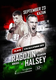 Ragozin vs. Halsey to headline M-1 Challenge 83: Tatfight 5 Sept. 23 in Kazan, Russia