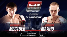 M-1 Challenge 85. Абубакар Местоев против Алексея Махно