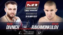 M-1 Challenge 85. Руслан Рахмонкулов против Максима Дивнича