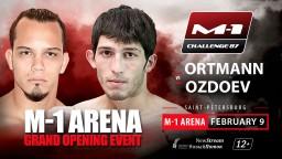 M-1 Challenge 87. Пабло Ортманн против Ингисхана Оздоева