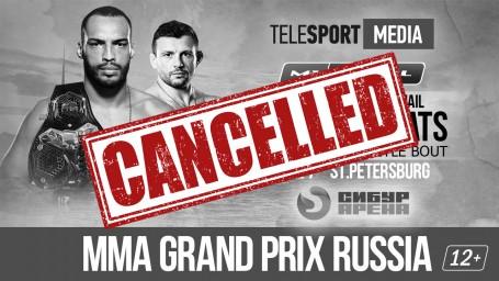 Турнир MMA GRAND PRIX RUSSIA отменён