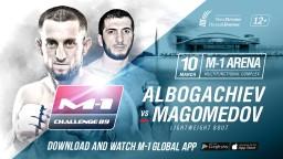 M-1 Challenge 89. Расул Магомедов против Алика Албогачиева