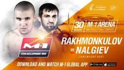 M-1 Challenge 90. Лом-Али Нальгиев против Руслана Рахмонкулова