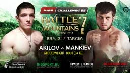 M-1 Challenge 95: Михаил Акилов vs Бекхан Манкиев