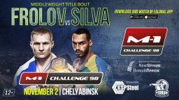 Middleweight title bout Artem Frolov vs. Bruno Silva will headline M-1 Challenge 98.
