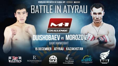 M-1 Challenge Battle in Atyrau. Бакытбек Дуйшобаев против Сергея Морозова