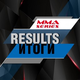 The results of the tournament MMA Series 10