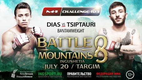 M-1 Challenge 103 Битва в Горах. Рафаэль Диас против Важи Циптаури.
