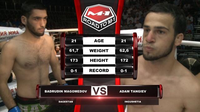 Бадрудин Магомедов vs Адам Тангиев, Road to M-1