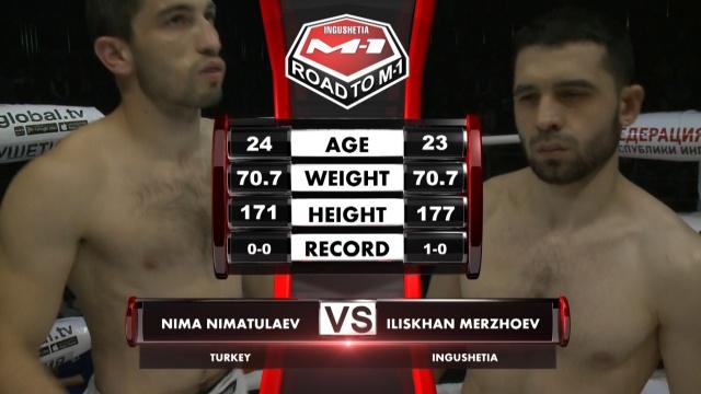 Нима Ниматулаев vs Илисхан Мержоев, Road to M-1