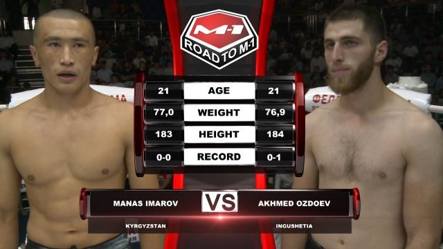 Манас Имаров vs Ахмед Оздоев, Road to M-1