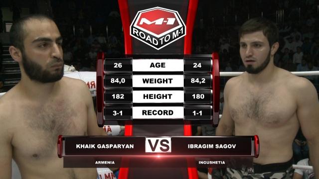 Хайк Гаспарян vs Ибрагим Сагов, Road to M-1