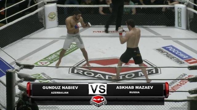 Гундуз Набиев vs Асхаб Мазаев, Road to M-1