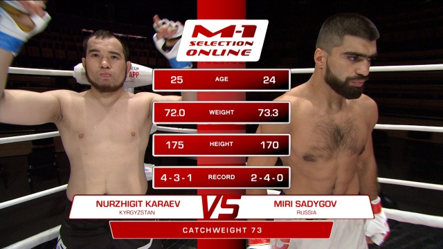 Нуржигит Караев vs Мири Садыгов, M-1 Selection Online 1