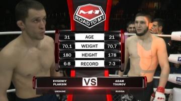 Евгений Плаксин vs Адам Цуров, Road to M-1