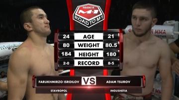 Фаррухмирзо Исроилов vs Адам Цуров, Road to M-1