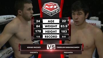 Askhab Mazaev vs Timerlan Babainazarov, Road to M-1