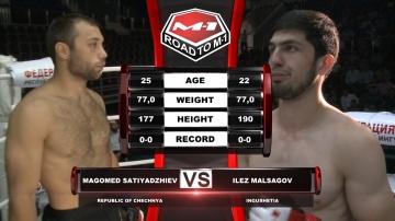 Магомет Сатиаджиев vs Илез Мальсагов, Road to M-1