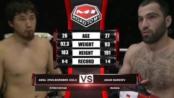 Амалбек Жолборсбек Уулу vs Адам Барзиев, Road to M-1