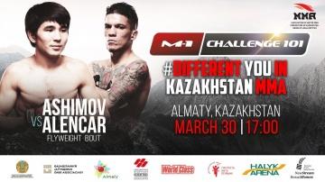M-1 Challenge 101: Arman Ashimov vs Kayck Alencar, March 30, Almaty, Kazakhstan