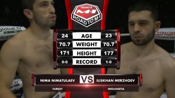 Nima Nimatulaev vs Iliskhan Merzhoev, Road to M-1
