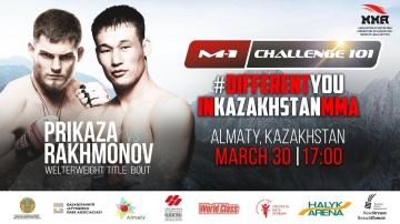 M-1 Challenge 101: Daniel's Order vs Shavkat Rakhmonov, March 30, Alma-ATA