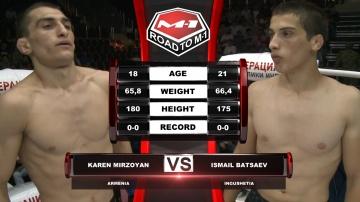 Карен Мирзоян vs Исмаил Бацаев, Road to M-1