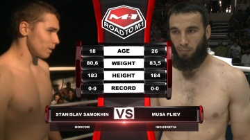 Станислав Самохин vs Муса Плиев, Road to M-1