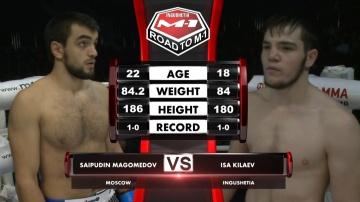 Saypudin Magomedov vs Isa Kilaev, Road to M-1
