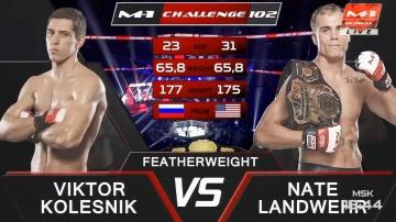 Viktor Kolesnik vs Nate Landwehr, M-1 Challenge 102