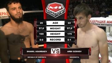 Шамиль Асамбаев vs Арби Оздоев, Road to M-1