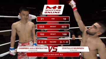 Zamirbek Uuly Beksultan vs Oyatullo Muminov, M-1 Selection Online 1