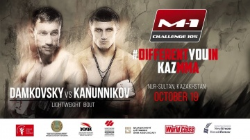 Artiom Damkovsky vs Vladimir Kanunnikov, fight promo at M-1 Challenge 105
