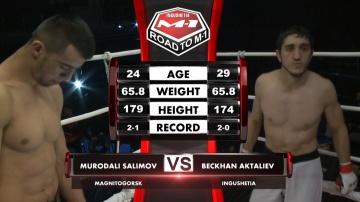 Муродали Салимов vs Бекхан Акталиев, Road to M-1