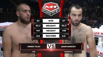 Arsen Tilov vs Adam Barziev, Road to M-1