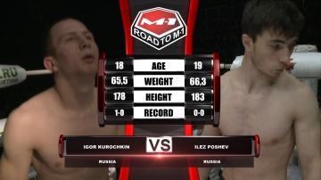 Игорь Курочкин vs Илез Пошев, Road to M-1