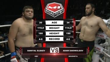Daniyal Elbaev vs Adam Dakhkilgiev, Road to M-1