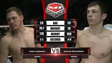 Ильсур Лукманов vs Руслан Белхароев, Road to M-1