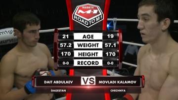 Даит Абдулаев vs Мовлади Каламов, Road to M-1