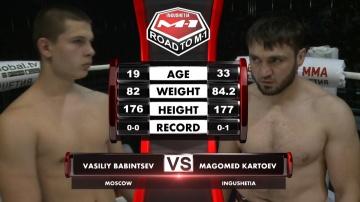 Vasiliy Babintsev vs Magomed Kartoev, Road to M-1