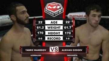 Табриз Мамедов vs Алихан Оздоев, Road to M-1